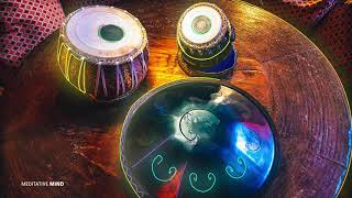 432Hz 》Tabla + HANG DRUM MUSIC 》HEALING HARMONY 》Soothing & Calm Positive Energy Vibes
