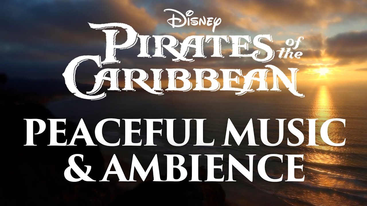 Download Pirates of the Caribbean Music & Ambience   Peaceful Themes and Ocean Ambience
