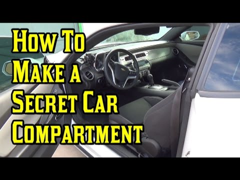 How To Make a Secret Compartment Inside Your Car