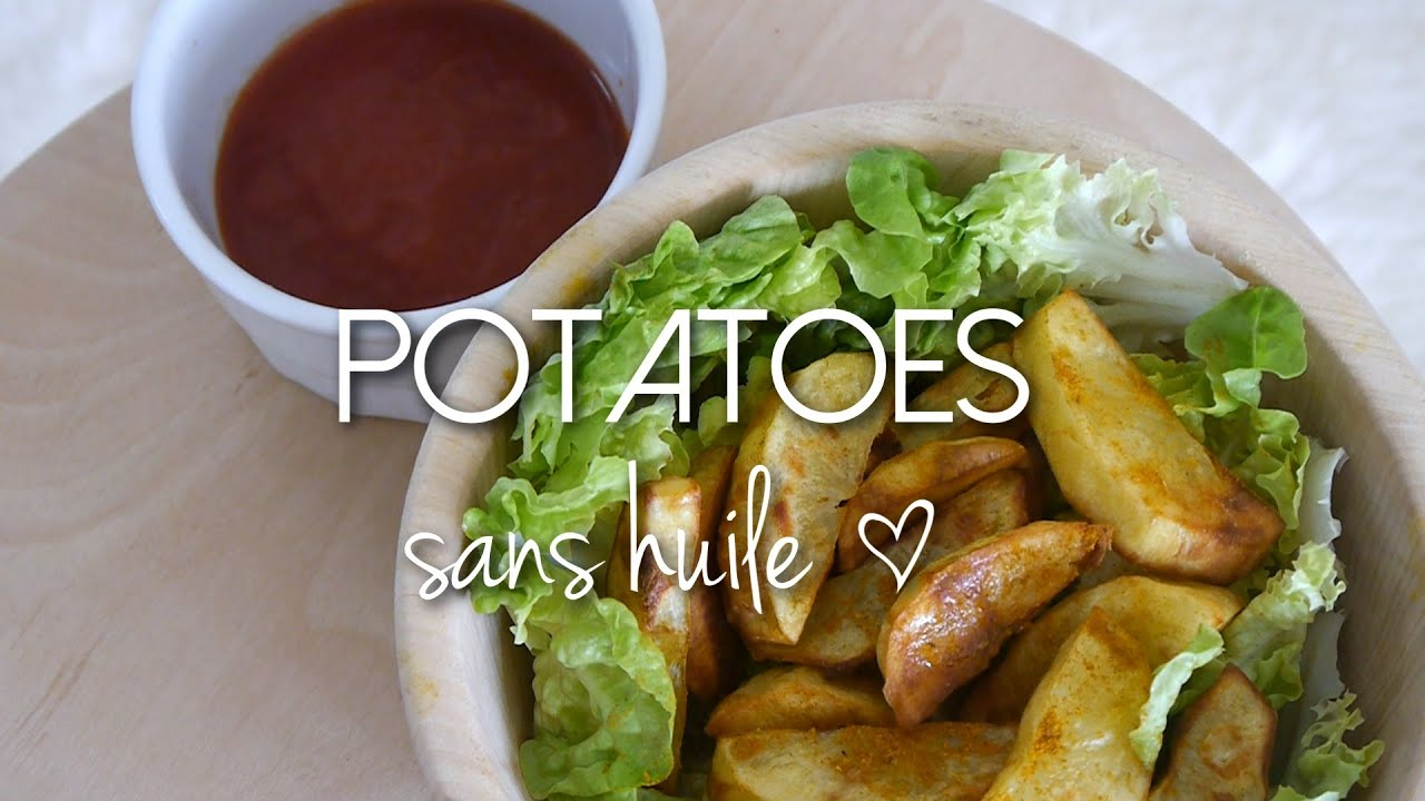Potatoes et frites healthy recette sans huile youtube - Cuiseur frites sans huile ...