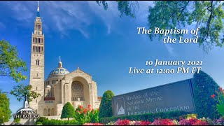The Baptism of the Lord – January 10, 2021