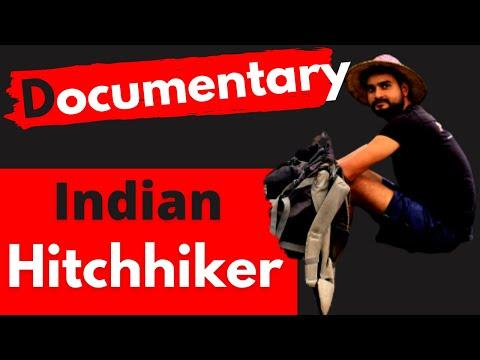 Documentary: Penniless Traveler Indian Hitch Hiker Ansh Mishra