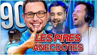 BEST OF ZANK #90 - LES PIRES ANECDOTES