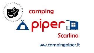 PROMO Camping Piper (Scarlino) - Artisti Vagabondi