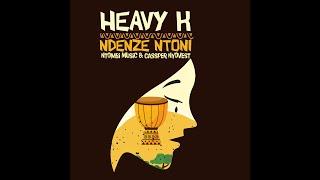 HEAVYK ft Ntombi Music amp; Cassper Nyovest  Ndenze Ntoni