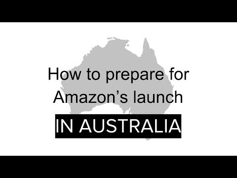 How to Prepare for Amazon's Launch in Australia
