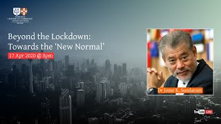 Beyond the Lockdown: Towards the 'New Normal'