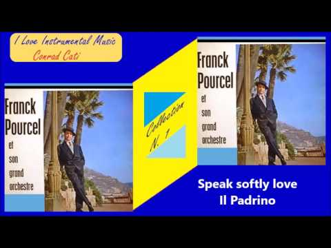 franck pourcel the godfather speak softly love