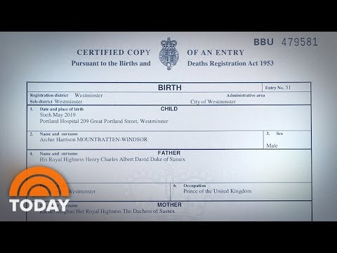 Royal Baby Archie's Birth Certificate Released | TODAY