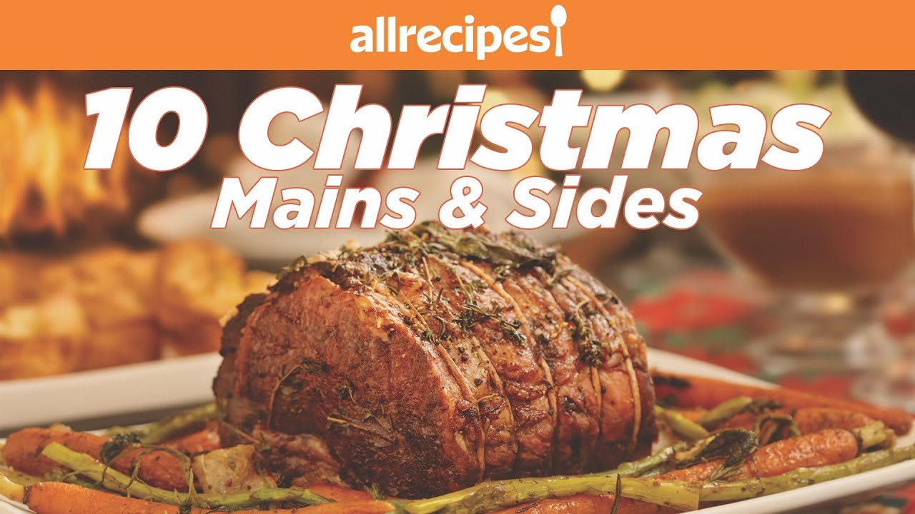 10 Christmas Main and Side Dishes | Holiday Dinner Recipes | Allrecipes.com