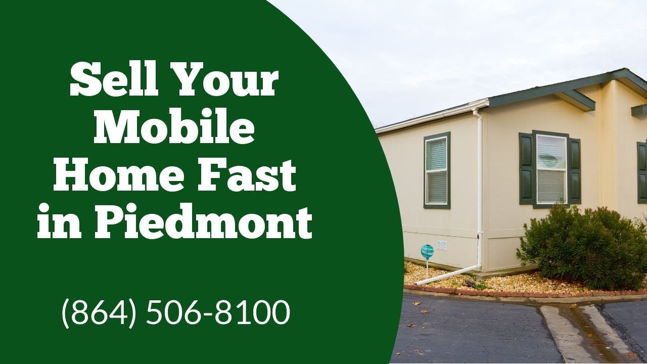 We Buy Mobile Homes Piedmont SC - CALL 864-506-8100