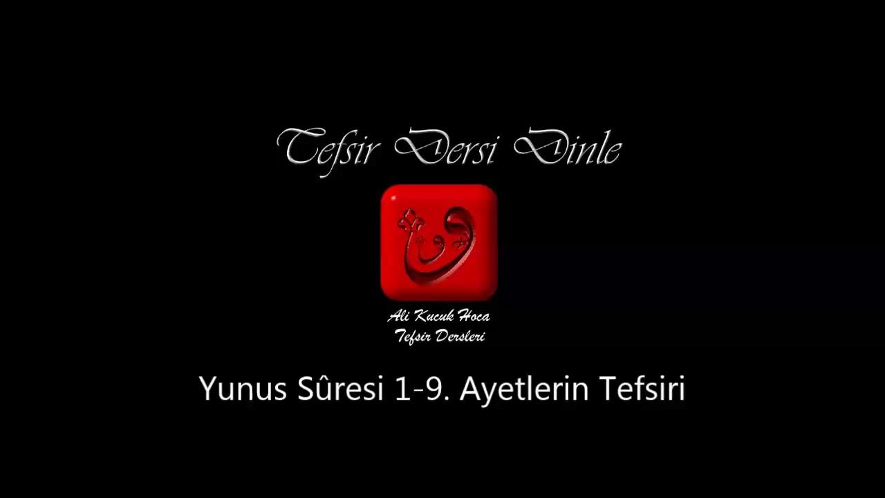 İsmail Hünerlice Hocaefendi ile Rûhu-l Furkan Dersleri Yûnus Suresi 1-7  (154.Bölüm)