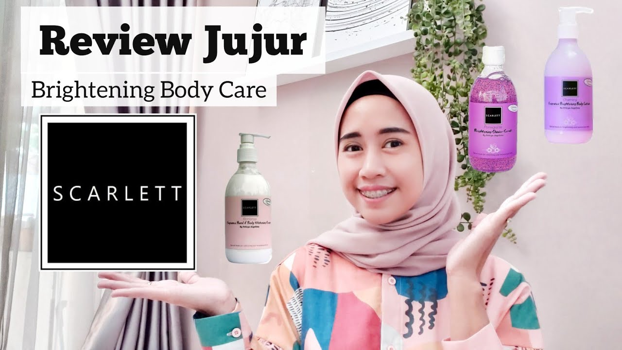 Review Jujur Scarlet Body Care | Brightening Series