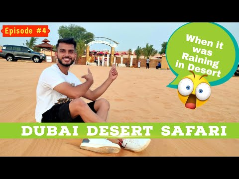 DUBAI DESERT SAFARI 4X4 | BELLY DANCE,  QUAD BIKE, DUNE BASHING IN DUBAI | IT WAS RAINING IN DUBAI