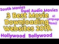 3 Best Movie Downloading websites of 2019   tamil   hollywood   bollywood   soth movies   dual audio