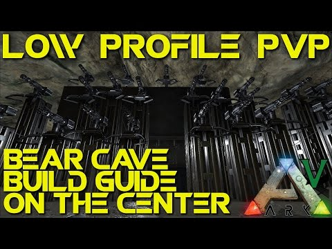 Bear Cave Base Build Guide! | Low Profile PVP | The Center Map | ARK: Survival Evolved