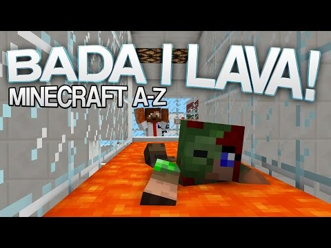 BADA I LAVA! | Minecraft A-Z