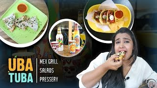Mexican Food, Mushroom Quesadilla, Chicken Tacos | Uba Tuba Restaurant Review | Bandra - Mumbai