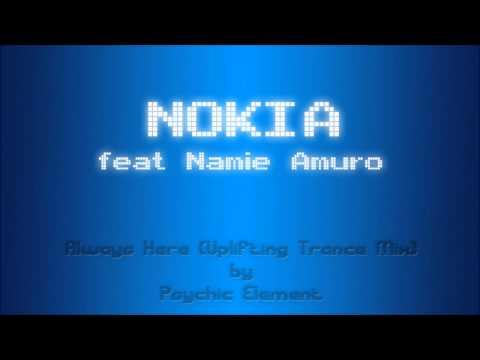 Nokia feat Namie Amuro - Always Here (Psychic Element Trance Remix)