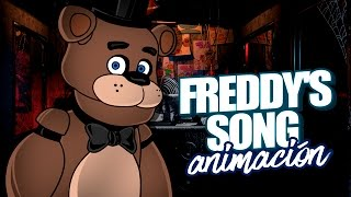 "FREDDY'S SONG ANIMACIÓN - ""La Canción de Freddy de Five Nights at Freddy's"" (Animation) by Foxy294"
