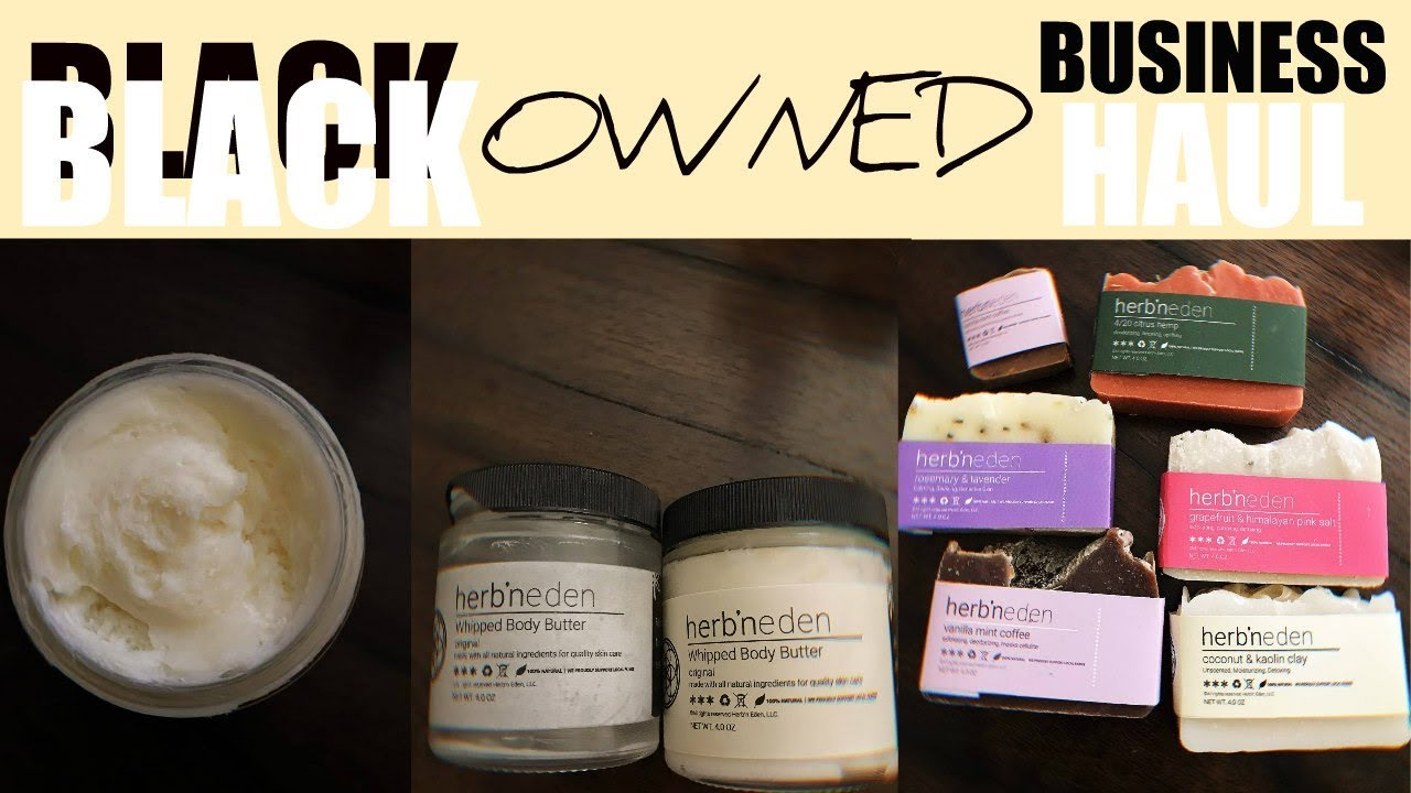 BLACK OWNED Business Haul 04: // Natural Soaps, Body Care + More