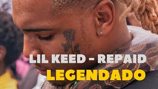 Lil Keed - Repaid (Music Video) - LEGENDADO