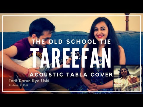 Tareefan X Main Chali (tabla cover)| Badshah, QARAN, Lisa Mishra | Old School Tie | Veere Di Wedding