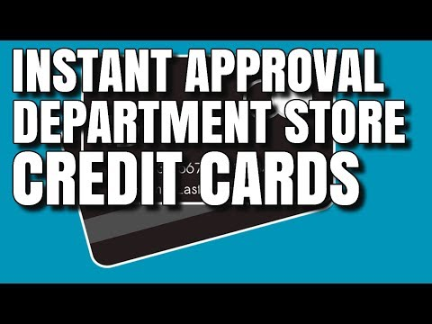 Instant Approval Department Store Credit Cards