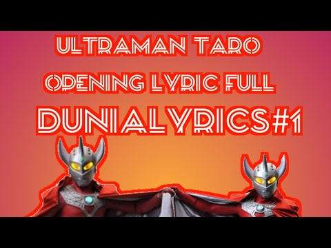 Ultraman Taro Lyrics Opening Full