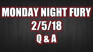 Monday Night Fury 2/5/18