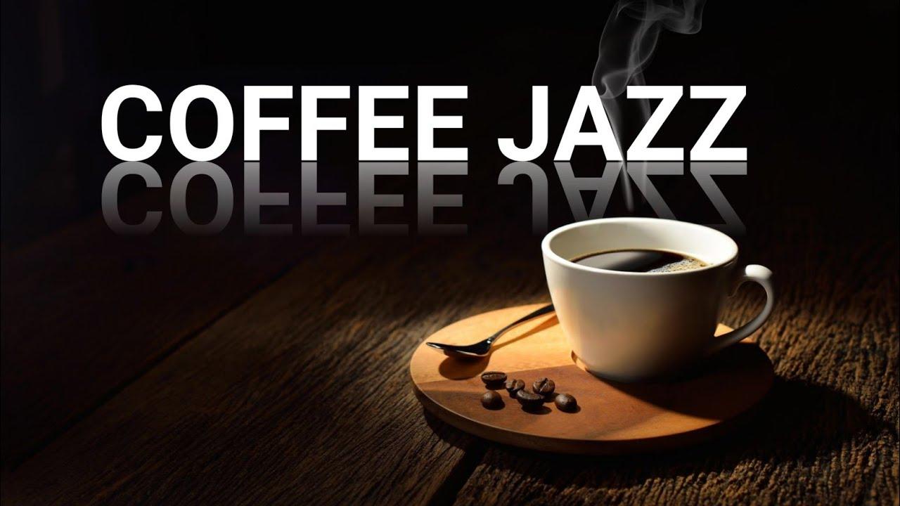 Jazz Music Jazz Relax Coffee Jazz Cafe Jazz Smooth Jazz Friday Jazz Morning Jazz Youtube