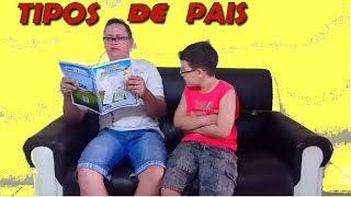 TIPOS DE PAIS - IGOR BARROSO