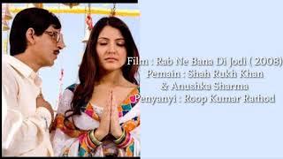 Download Tujh Mein Rab Dektha Hai - Lirik Dan Terjemahan Indonesia
