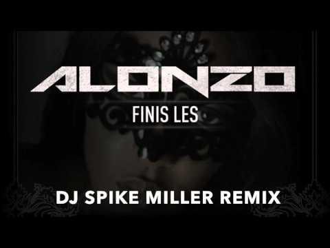 Alonzo - Finis Les (Dj Spike Miller Remix)
