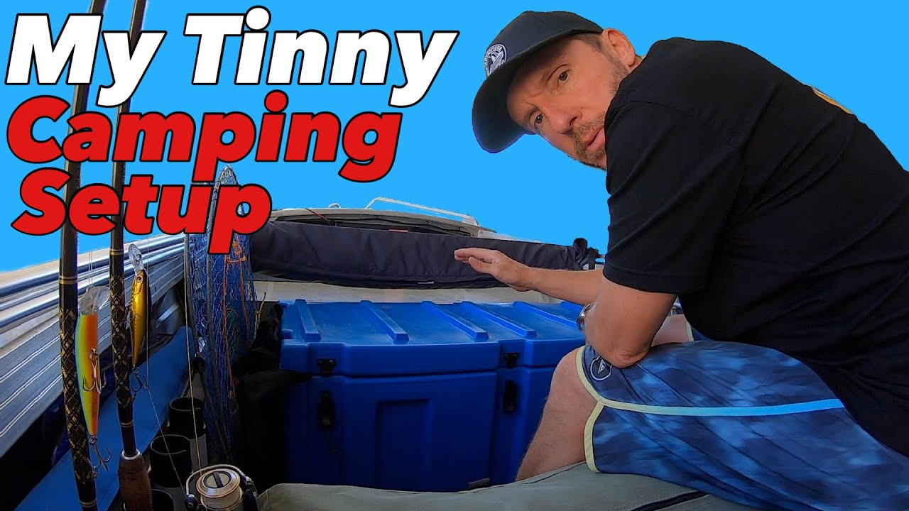 MY TINNY CAMPING SETUP ⛺️ 🎣 All the gear I take on a tinny camping adventure.