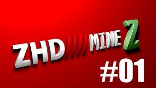 Minecraft - MineZ #01 [Deutsch/HD] - Der erste Tag