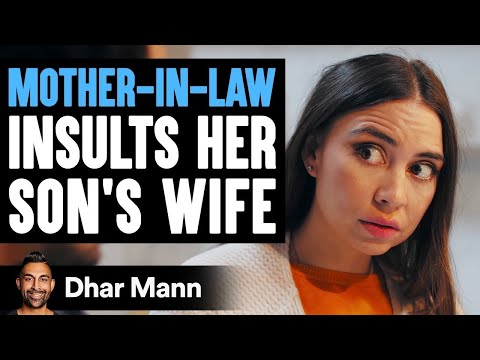 Mother-In-Law Insults Wife, What Son Decides To Do About It Is So Sad | Dhar Mann