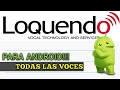 COMO DESCARGAR LOQUENDO PARA ANDROID | LA VOZ DE ZUEIRA | XxvinsxX