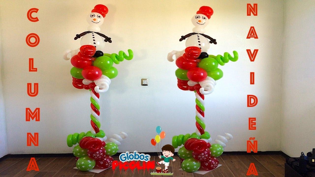 Columna para navidad con globos ideas para decorar con - Ideas para decorar en navidad ...