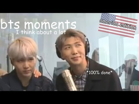 bts moments i think about a lot - america edition