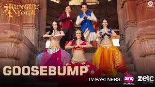 Goosebump Video Song - Kung Fu Yoga
