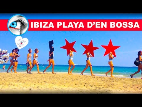 IBIZA BEACH PARTY Playa d'en Bossa 2017 Must See & Do Travel Guide