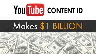 youtube content id makes 1 billion the know