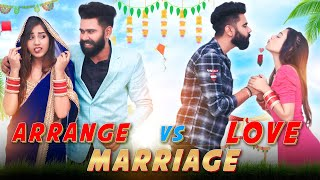 Arrange Marriage vs Love Marriage | Dheeraj Dixit