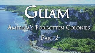 Guam (America's Forgotten Colonies, Part 2/3) thumbnail