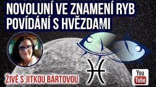 ŽIVĚ: Novoluní v okultním znamení Ryb - Povídání s hvězdami
