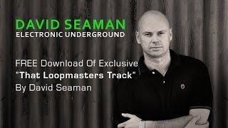 David Seaman's That Loopmasters Track - FREE Track