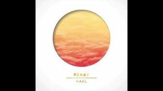 Ready - HAEL (Official Audio)