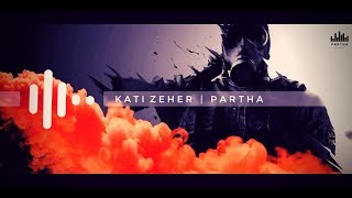 Kati Zeher | Ringtones 2019 || PARTHA || Download Now