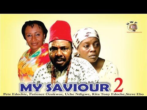 My Saviour 2     -  Nigerian Nollywood  Movie